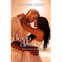 Deep Desire (Kingston Lovestory 2)