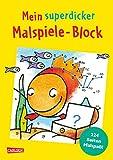 Mein superdicker Malspiele-Block: Malen nach Zahlen, Von Punkt, zu Punkt, Weitermalen und lustige Ausmalbilder