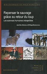 Repenser le sauvage grâce au retour du loup : Les sciences humaines interpellées