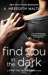 Find You in the Dark (Find You in the Dark series Book 1)