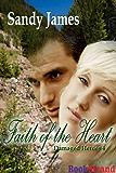 Faith of the Heart [Damaged Heroes Book 4] (BookStrand Publishing Romance)