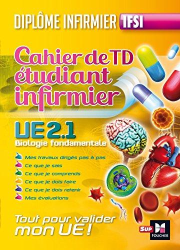 Cahier de T.P de l'étudiant infirmier - UE 2.1. Biologie fondamentale - Diplôme d'état Infirmier par Kamel Abbadi