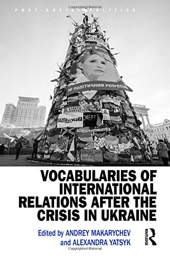 Vocabularies of International Relations after the Crisis in Ukraine (Post-Soviet Politics) (2016-10-06)