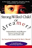 Best Books For Strong Willed Children - Strong-Willed Child or Dreamer? Review