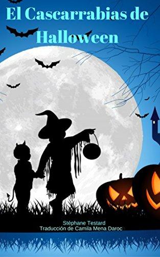 El Cascarrabias de Halloween (Spanish Edition)