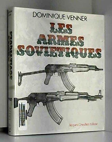 Les Armes russes et soviétiques (Le Livre des armes...) par Dominique Venner