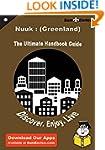 Ultimate Handbook Guide to Nuuk : (Gr...