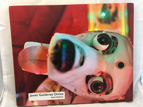 Javier Gutierrez Orrico: Irreverente por Caja; Florez, Fernando Castro De Burgos