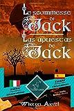 Le scommesse di Jack (Racconto celtico) - Las apuestas de Jack (Un cuento celta): Bilingue con testo a fronte - Textos bilingües en paralelo: Italiano - Spagnolo / Italiano - Español