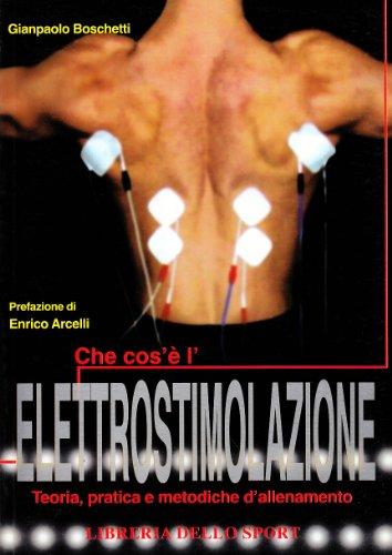 Che cos'è l'elettrostimolazione. teoria, pratica e metodiche di allenamento