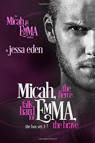 Micah, The Fierce Falls Hard For Emma, The Brave: Micah and Emma Series Box Set 1-7