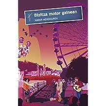 Bizitza motor gainean (Taupadak Book 55) (Basque Edition)