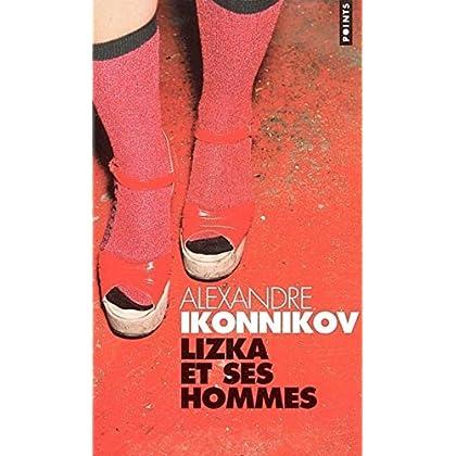 Lizka et ses hommes
