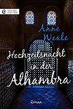 Hochzeitsnacht in der Alhambra (Digital Edition)