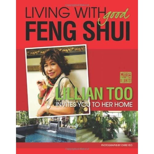 Living with Good Feng Shui by Lillian Too (2009-12-15)