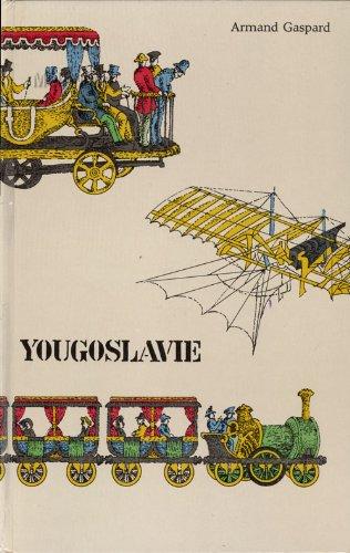Yougoslavie par Gaspard Armand