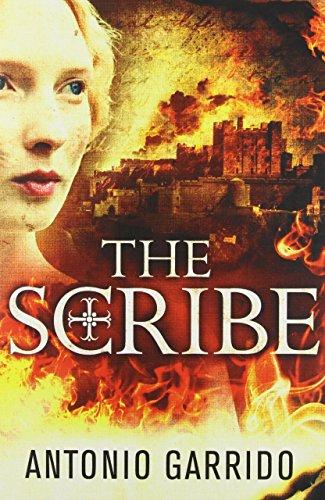 The Scribe by Antonio Garrido (17-Dec-2013) Paperback