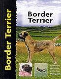 Border Terrier (Pet love) by Penelope Ruggles-Smythe (1-Jan-2000) Hardcover