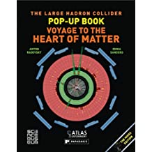 Large Hadron Collider Pop-Up Book, The