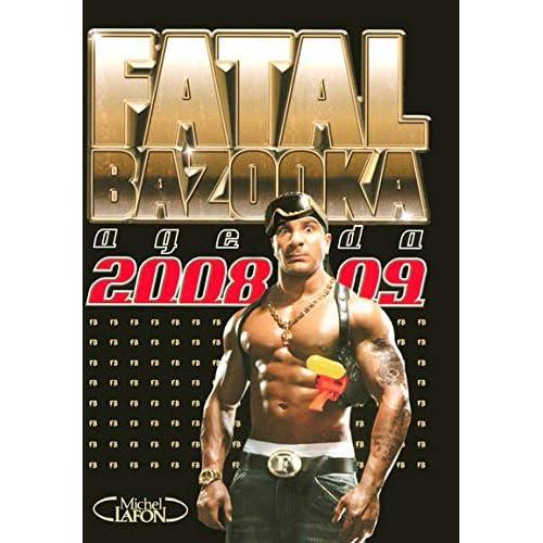 AGENDA FATAL BAZOOKA 2008-09