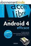 Android 4 efficace: Utilisation avanc...