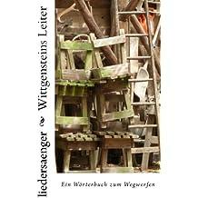 Wittgensteins Leiter: Ein Wörterbuch zum Wegwerfen