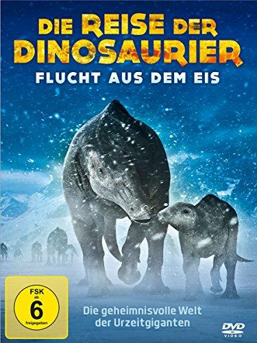 Die Reise der Dinosaurier – Flucht aus dem Eis