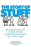 Image de The Story of Stuff: How Our Obsession with Stuff is Trashing the Planet, Our Communit