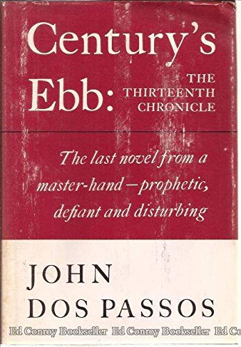 Century's Ebb: The Thirteenth Chronicle por John Dos