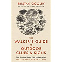 The Walker's Guide to Outdoor Clues and Signs (English Edition)