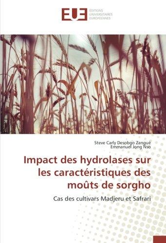 Impact des hydrolases sur les caractéristiques des moûts de sorgho (OMN.UNIV.EUROP.) por Steve Carly Desobgo Zangué