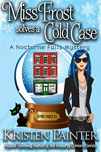 Cold Case: A Nocturne Falls Mystery (Jayne Frost Book 1) (English Edition) ()