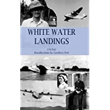 White Water Landings by Geoffrey Pett (2016-03-05)