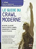 Le Guide du crawl moderne de Solarberg Sehel