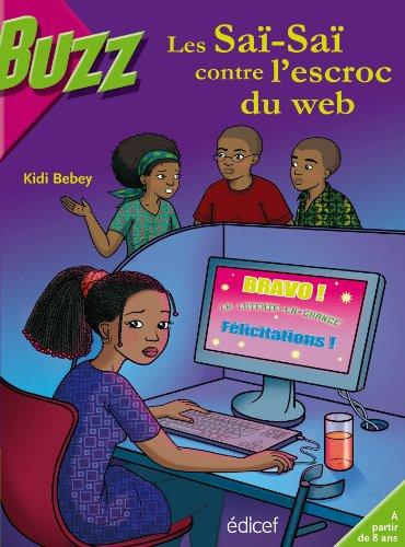 Les Saï-Saï contre l'escroc du web (BUZZ)