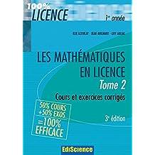 Les mathématiques en Licence - Tome 2-3ème édition