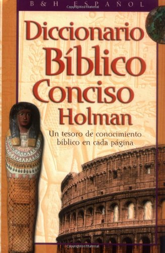 Holman Concise Bible Dict Spanish