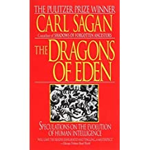 The Dragons of Eden: Speculations on the Evolution of Human Intelligence later printing Edition by Carl Sagan published by Ballantine Books (1986)