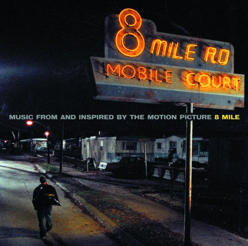 8 Mile [Clean] (Soundtrack Ver...