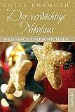 Der verdächtige Nikolaus: Weihnachtsgeschichten