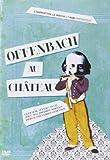 DVD Offenbach au Chateau
