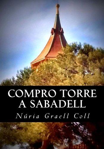 Compro torre a Sabadell por Núria Graell Coll