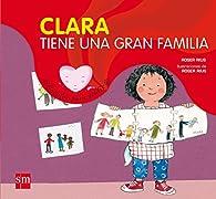 Clara tiene una gran familia par  Roser Rius Camps