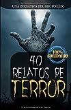 Libros Descargar en linea 40 Relatos de Terror Libro benefico (PDF y EPUB) Espanol Gratis