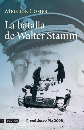 La batalla de Walter Stamm (L'ANCORA) (Catalan Edition) por Melcior Comes Cladera