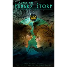 A Dark and Hungry Storm: (The Werewolf Reborn): A Dark Fantasy Novel (The Storm Series Book 3)