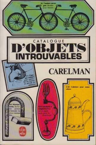 Catalogue d'objets introuvables par Jacques Carelman