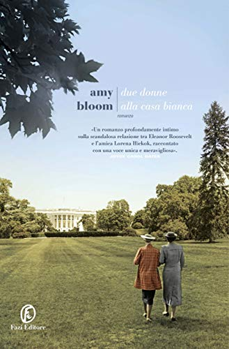 Due donne alla Casa Bianca di [Bloom, Amy]