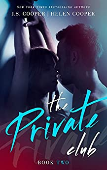 The Private Club 2 (English Edition) von [Cooper, J. S., Cooper, Helen]