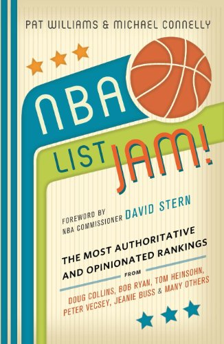NBA List Jam!: The Most Authoritative and Opinionated Rankings from Doug Collins, Bob Ryan, Peter Vecsey, Jeanie Bu (English Edition)